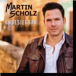 Cover: Martin Scholz - Unbesiegbar