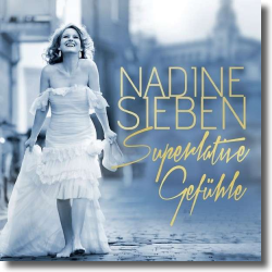 Cover: Nadine Sieben - Superlative Gefühle