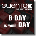 Cover:  Guenta K feat. Orry Jackson - B-Day Is Your Day