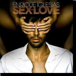 Cover: Enrique Iglesias - Sex And Love
