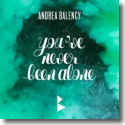 Cover:  Andrea Balency - You've Never Been Alone