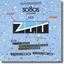 Cover: so8os pres. ZTT - Mixed & Reconstructed By Blank & Jones
