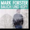 Cover:  Mark Forster - Bauch und Kopf