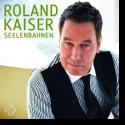 Cover:  Roland Kaiser - Seelenbahnen