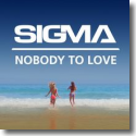 Cover:  Sigma - Nobody To Love