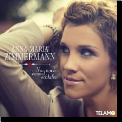 Cover: Anna-Maria Zimmermann - Nur noch einmal schlafen