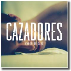 Cover: Cazadores - Hyperion Days