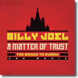 Cover: Billy Joel - A Matter Of Trust - The Bridge to Russia