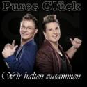 Cover:  Pures Glück - Wir halten zusammen