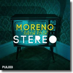 Cover: Moreno feat. Justin Fitch - Stereo