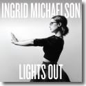 Cover:  Ingrid Michaelson - Lights Out