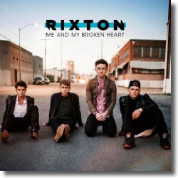 Cover: Rixton - Me And My Broken Heart