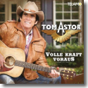 Cover:  Tom Astor - Volle Kraft voraus