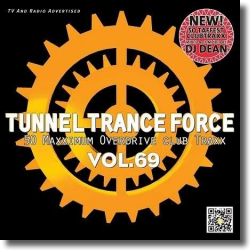 Cover: Tunnel Trance Force Vol. 69 - Various Artists