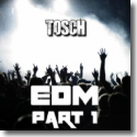Cover:  Tosch - EDM Part 1