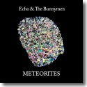 Cover:  Echo & The Bunnymen - Meteorites