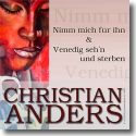 Cover: Christian Anders - Nimm mich für ihn