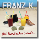 Cover:  Franz K. - Mit Sand in den Schuh'n