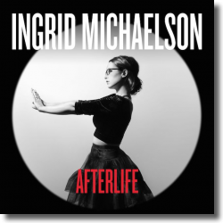 Cover: Ingrid Michaelson - Afterlife