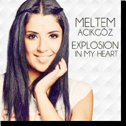 Cover: Meltem Acikgöz - Explosion In My Heart