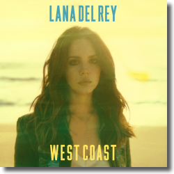 Cover: Lana Del Rey - West Coast