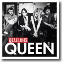 Cover: Delilahs Queen - Queen