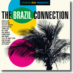 Cover: Studio Rio Presents: The Brazil Connection - Various Artists