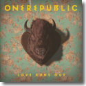 Cover: OneRepublic - Love Runs Out