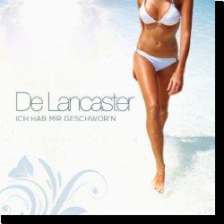 Cover: De Lancaster - Ich hab mir geschwor'n