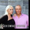 Cover:  Mikel Marz & Melanie Christine - Geh einfach weiter