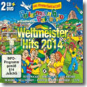 Cover:  Ballermann 6 Balneario präs.  Weltmeister Hits 2014 - Various Artists