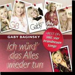 Cover: Gaby Baginsky - Ich würd' das Alles wieder tun