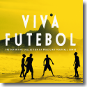 Cover:  Viva Futebol - Brazilian Football Songs - Various Artists