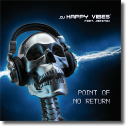 Cover: DJ Happy Vibes feat. Jazzmin - Point Of No Return