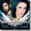 Cover: Hella Donna feat. None Like Joshua - Gimme Lights, Camera & Action