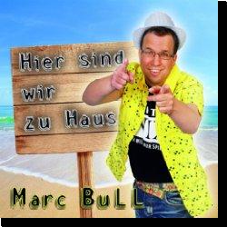 Cover: Marc Bull - Hier sind wir zu Haus