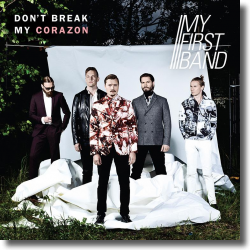 Cover: My First Band - Don't Break My Corazon