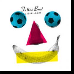 Cover: Fettes Brot - Fußballgott