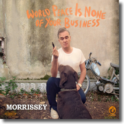 Cover: Morrissey - World Peace Is None Of Your Business