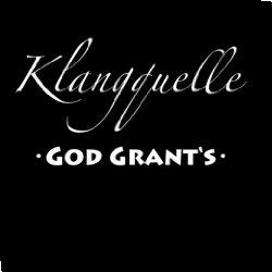 Cover: Klangquelle - God Grant's
