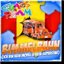 Cover: Chaos Team - Bimmelbahn (Ich bin kein Model und kein Superstar)