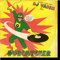 Cover: DJ Vadim - Dubcatcher