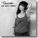 Cover: Taama - Wie auch immer