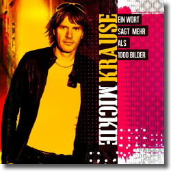 Cover: Mickie Krause - Ein Wort sagt mehr als 1000 Bilder
