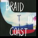 Cover:  Braid - No Coast