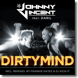 Cover: Johnny Vincent feat. Daril - Dirty Mind