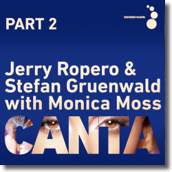 Cover: Jerry Ropero & Stefan Gruenwald with Monica Moss - Canta (Part 2)