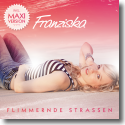 Cover:  Franziska - Flimmernde Straßen