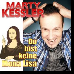 Cover: Marty Kessler - Du bist keine Mona Lisa