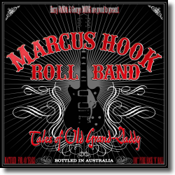 Cover: Marcus Hook Roll Band - Tales of Old Grand-Daddy